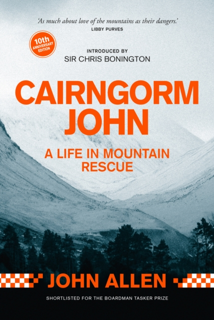 Image for Cairngorm John : A Life in Mountain Rescue 10th Anniversary Edition