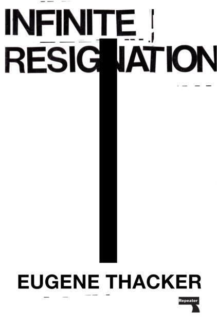 Cover for: Infinite Resignation