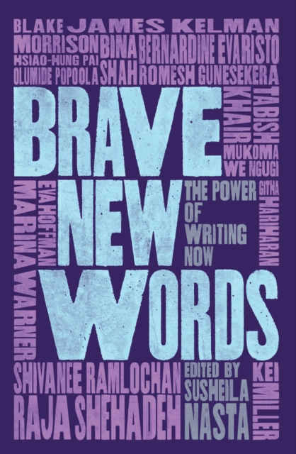 Cover for: Brave New Words : The Power of Writing Now