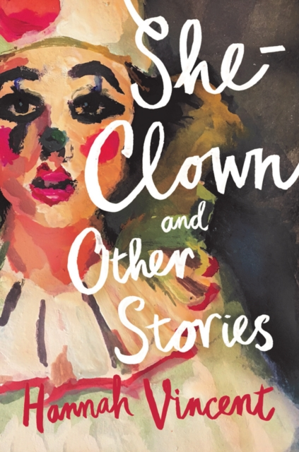 Cover for: She-Clown, and other stories