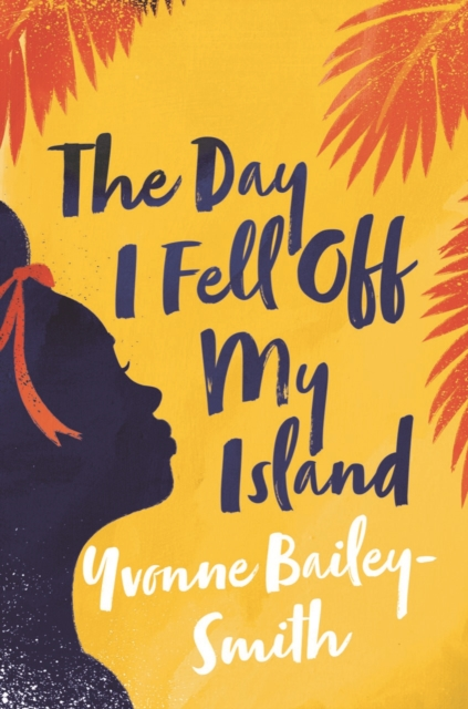 Cover for: The Day I Fell Off My Island