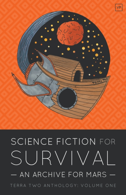 Cover for: Science Fiction for Survival : An Archive for Mars : 1