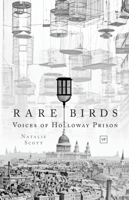 Cover for: Rare Birds : Voices of Holloway Prison