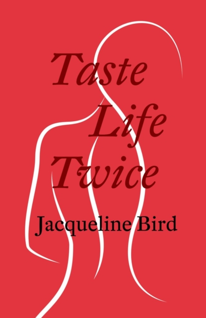 Cover for: Taste Life Twice