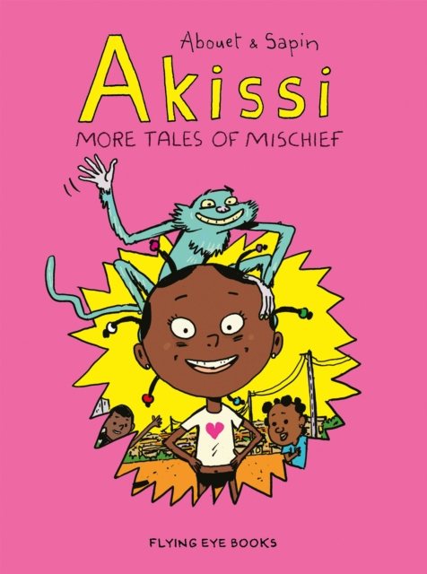 Cover for: Akissi: More Tales of Mischief : 2