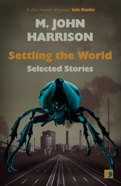 Cover for: Settling the World : Selected Stories 1970-2020