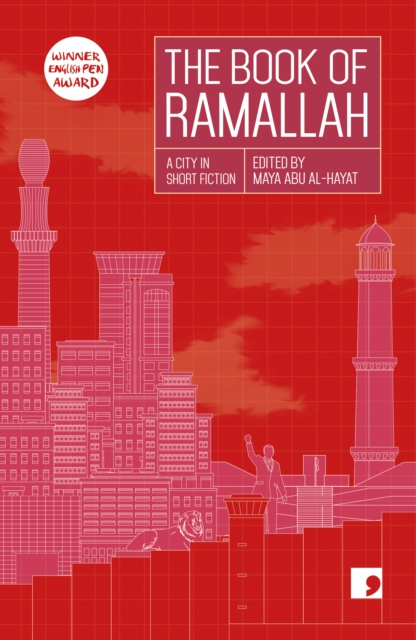 Image for The Book of Ramallah : A City in Short Fiction