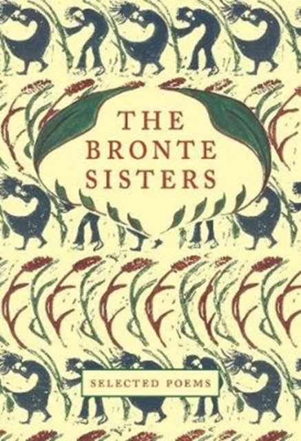 Cover for: The Bronte Sisters : Selected Poems