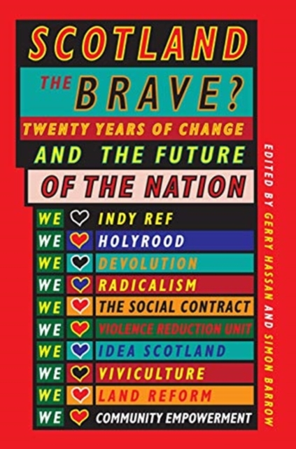 Cover for: Scotland the Brave? : Twenty Years of Change and the Future of the Nation