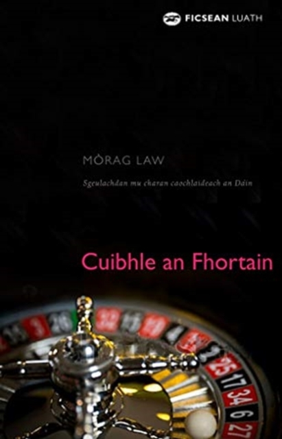 Cover for: Cuibhle an Fhortain