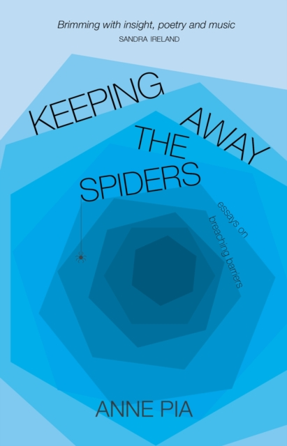 Cover for: Keeping Away the Spiders : Essays