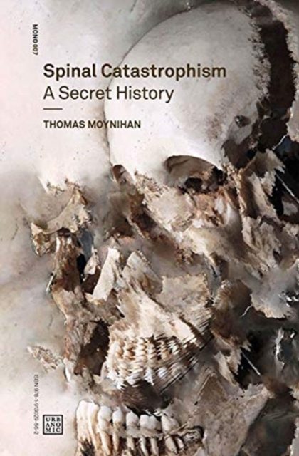 Cover for: Spinal Catastrophism : A Secret History