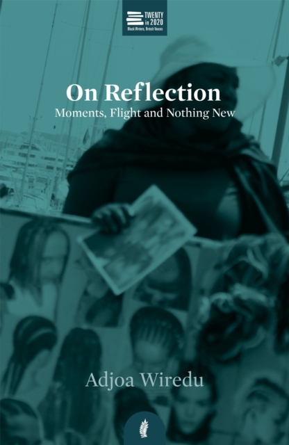 Cover for: On Reflection : Moments, Flight and Nothing New