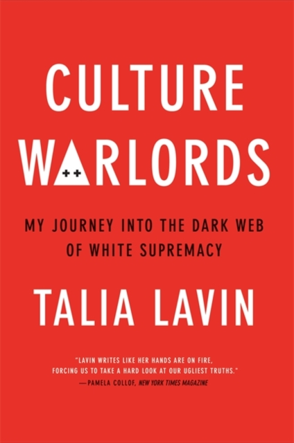 Image for Culture Warlords : My Journey into the Dark Web of White Supremacy