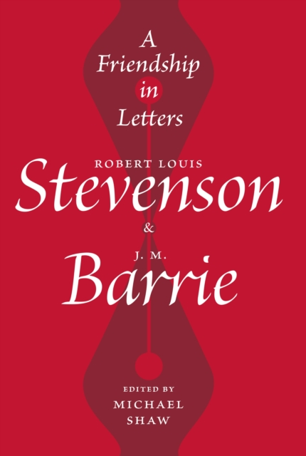 Image for A Friendship in Letters : Robert Louis Stevenson & J.M. Barrie