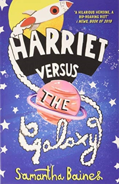 Cover for: Harriet Versus The Galaxy