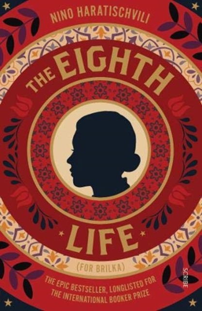 Cover for: The Eighth Life : (for Brilka) The International Bestseller