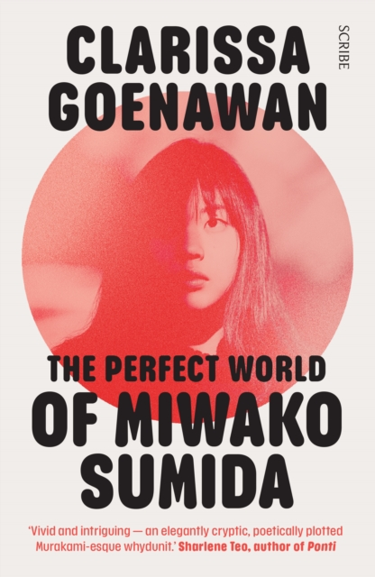 Cover for: The Perfect World of Miwako Sumida : a novel of modern Japan