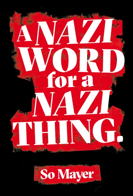 Image for A Nazi Word For A Nazi Thing