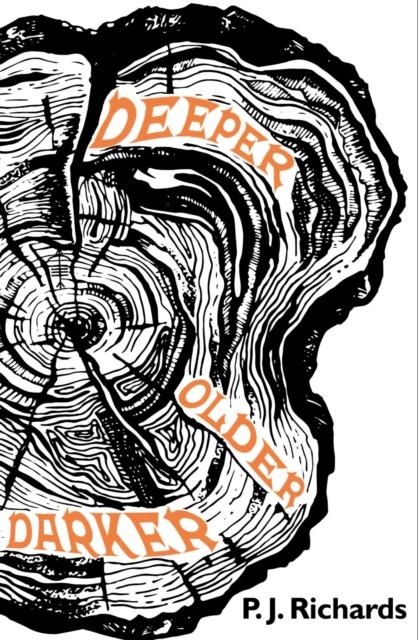 Cover for: Deeper, Older, Darker