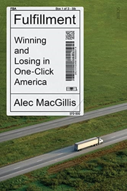 Image for Fulfillment : winning and losing in one-click America