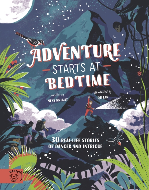 Image for Adventure Starts at Bedtime : 30 real-life stories of danger and intrigue