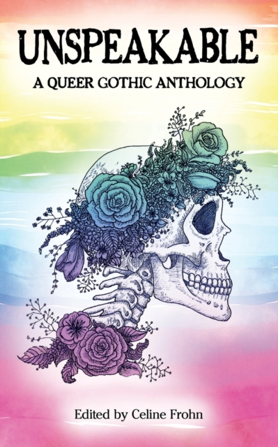 Image for Unspeakable : A Queer Gothic Anthology