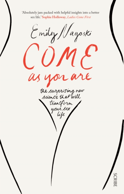 Image for Come as You Are : the bestselling guide to the new science that will transform your sex life : 1