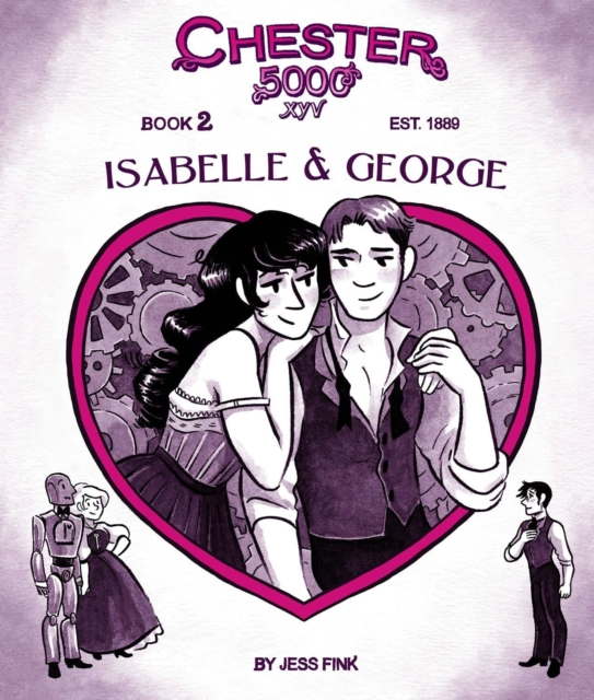 Cover for: Chester 5000 (Book 2) Isabelle & George