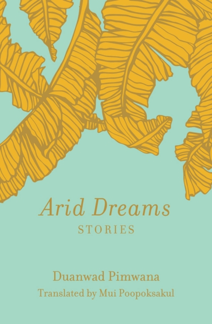 Cover for: Arid Dreams : Stories