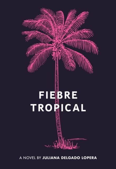 Image for Fiebre Tropical