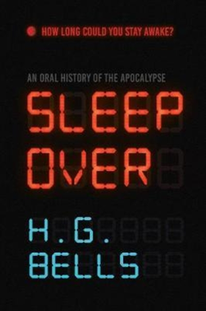 Cover for: Sleep Over : An Oral History of the Apocalypse