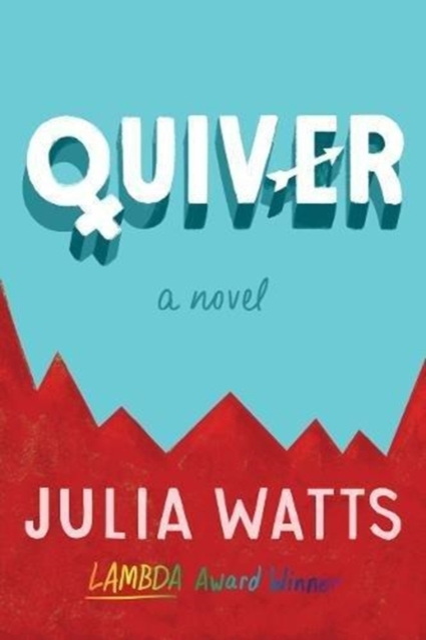 Cover for: Quiver : A Novel