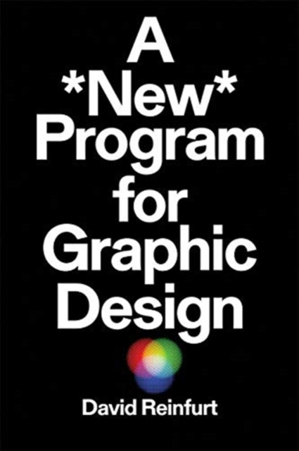 Cover for: A New Program for Graphic Design