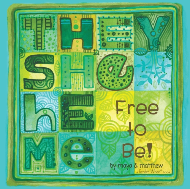 Image for They She He Me : Free to Be!