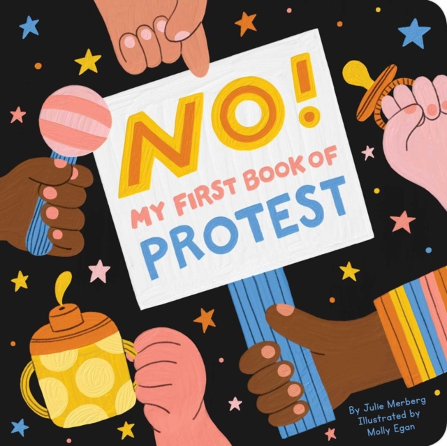 Image for No! My First Book Of Protest : My First Book of Protest