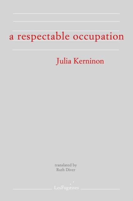 Image for A Respectable Occupation