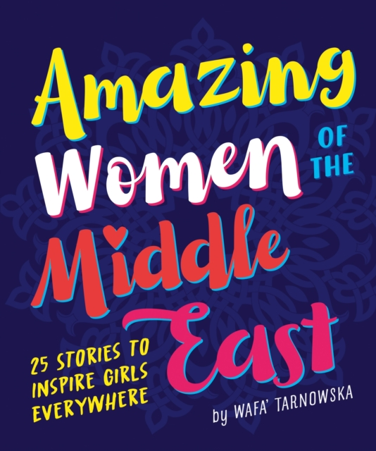 Cover for: Amazing Women of the Middle East