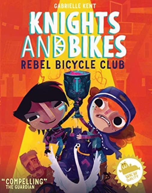 Image for KNIGHTS AND BIKES: THE REBEL BICYCLE CLUB