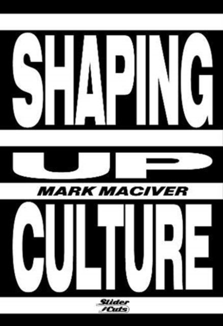 Cover for: Shaping Up Culture