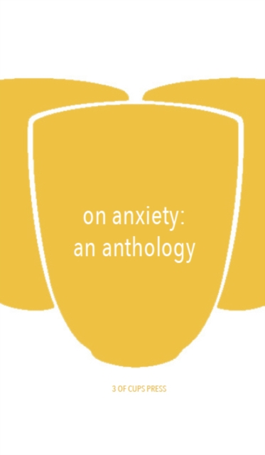 Image for On On Anxiety : An Anthology