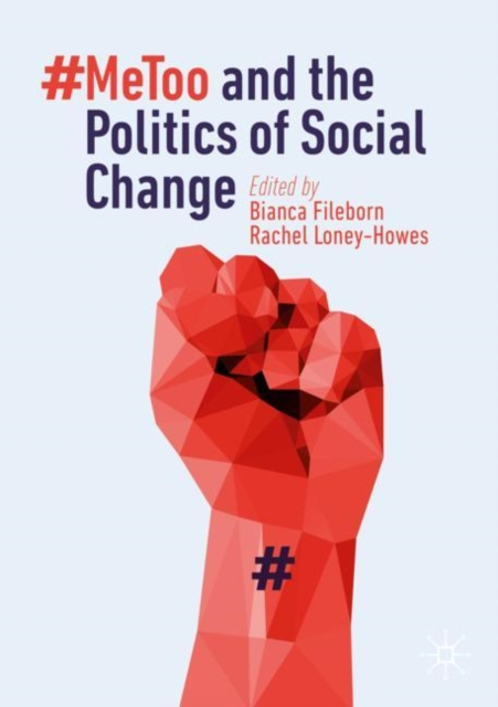 Cover for: #MeToo and the Politics of Social Change