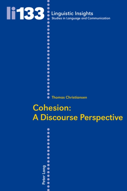 Cohesion: A Discourse Perspective (Linguistic Insights) (Paperbac. 9783034306195