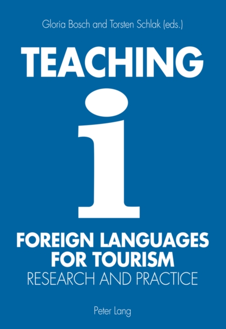Teaching Foreign Languages for Tourism: Research and Practice (Pa. 9783034312806