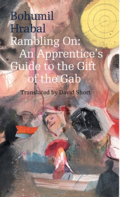 Cover for: Rambling On : An Apprentice's Guide to the Gift of the Gab