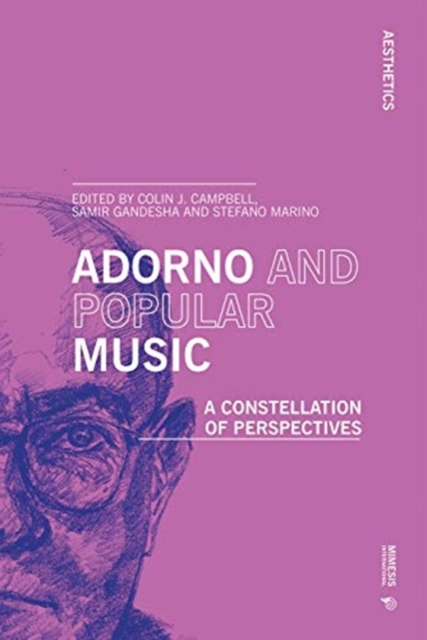 Cover for: Adorno and Popular Music : A Constellation of Perspectives