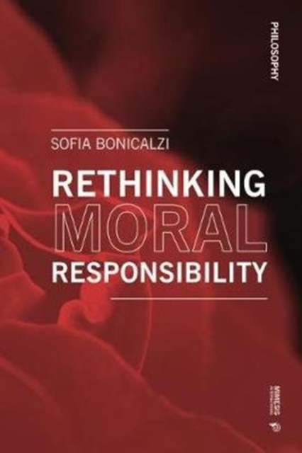 Cover for: Rethinking Moral Responsibility