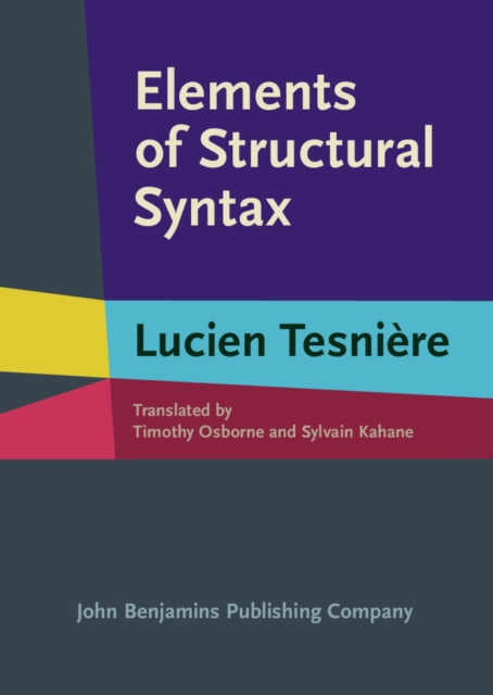 Elements of Structural Syntax (Hardcover), Tesniere, Lucien, Osbo. 9789027212122