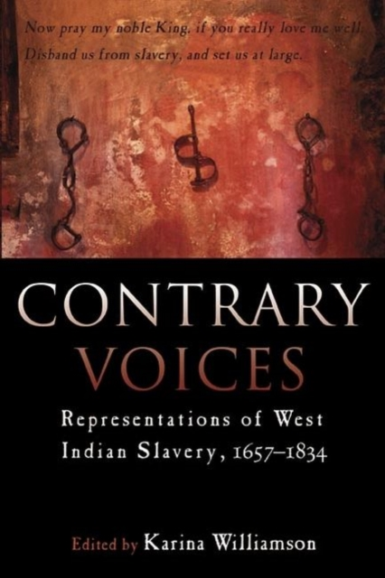 Cover for: Contrary Voices : Representations of West Indian Slavery